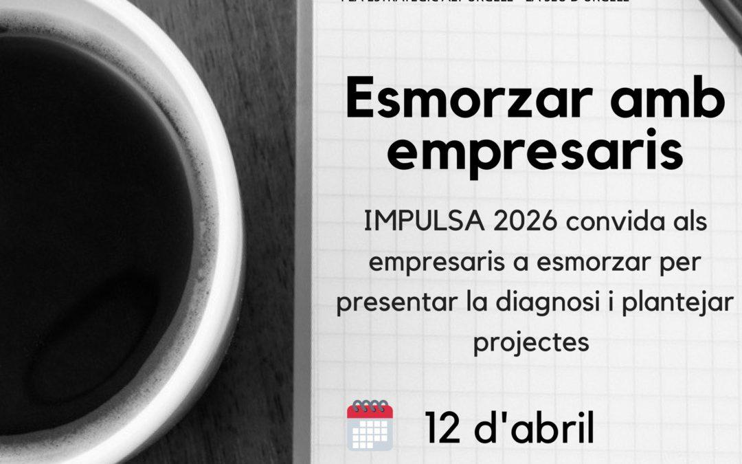 Reunió amb empresaris – Impulsa 2026