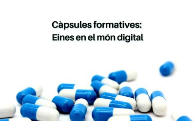 📲 Càpsules formatives: Eines Digitals