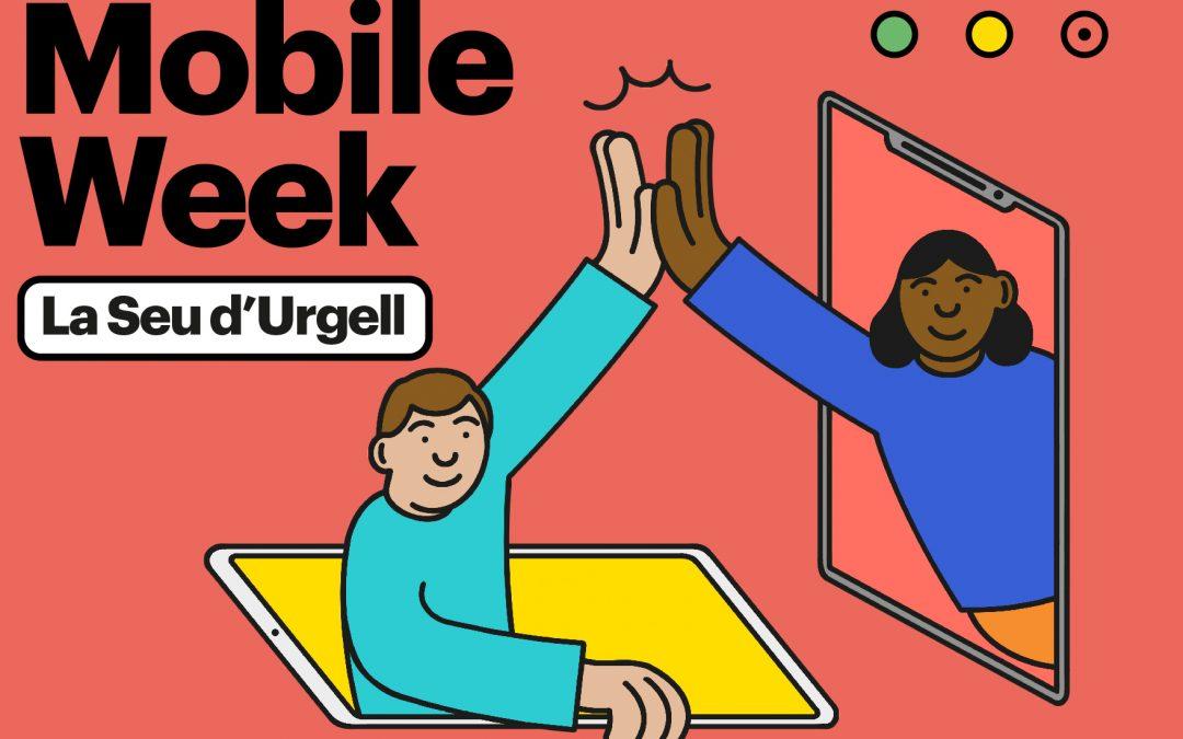 9-10-11 de juliol · Mobile Week la Seu d'Urgell 2021 · L'AEAU col·labora 😃